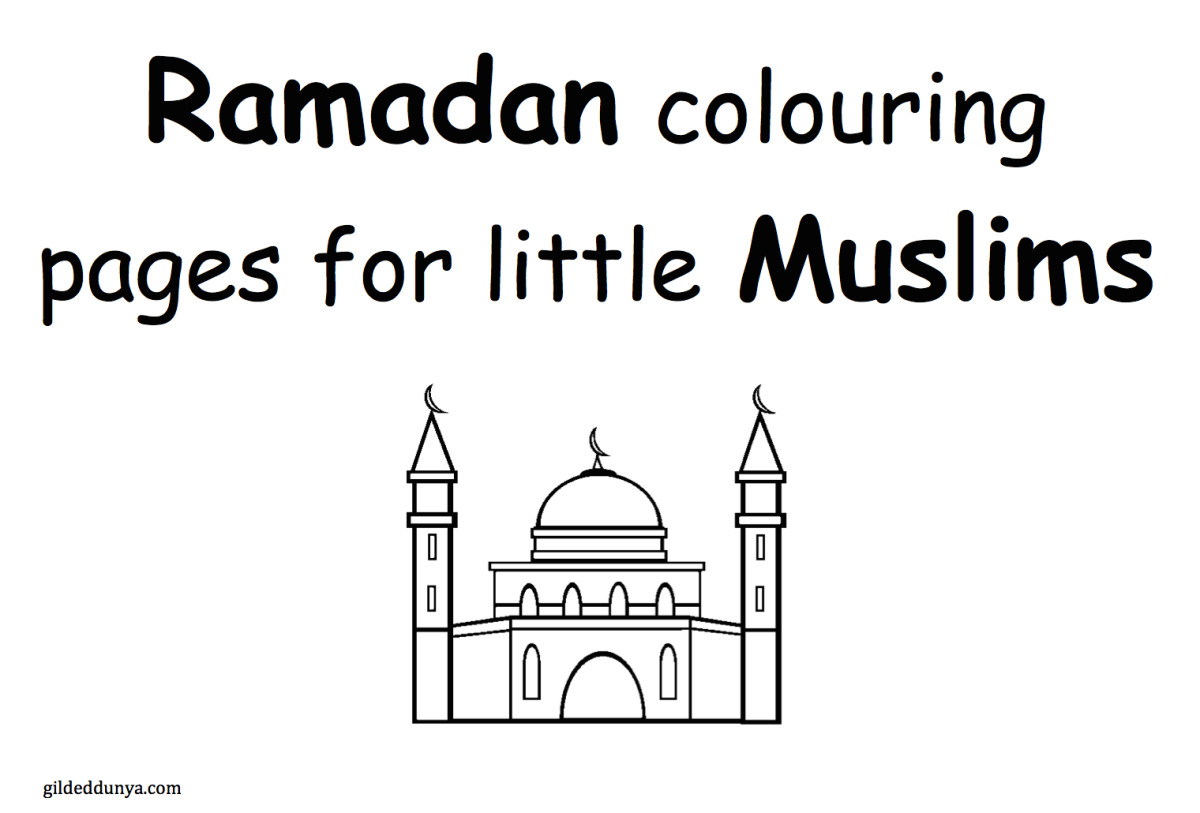 Ramadan colouring pages for little Muslims – Gilded Dunya